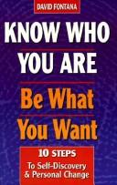 Download Know Who You Are, Be What You Want