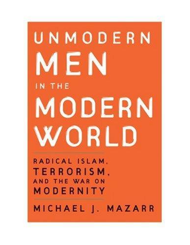 Download Unmodern Men in the Modern World