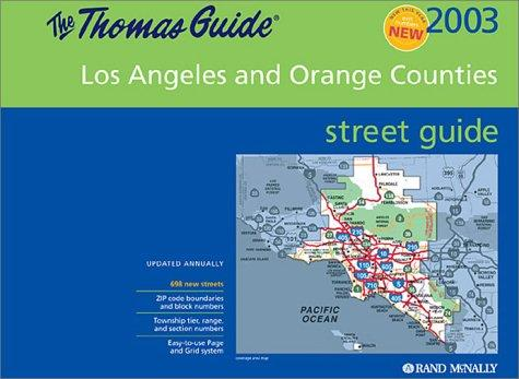 Download Thomas Guide 2003 Los Angeles and Orange Counties