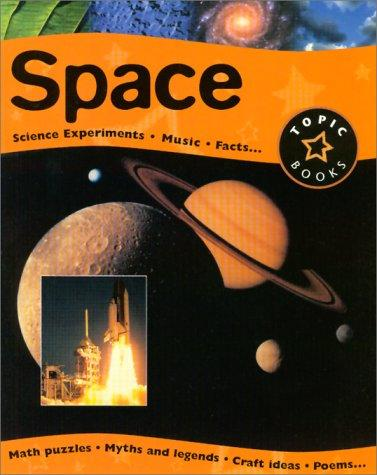 Space (Topic Books)