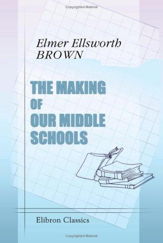 Download The Making of Our Middle Schools