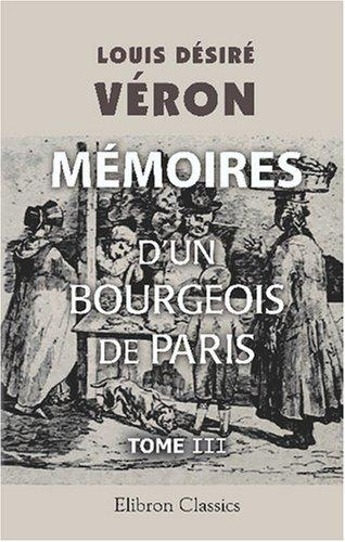 Download Mémoires d\'un bourgeois de Paris