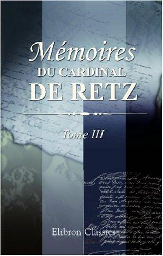 Download Mémoires du cardinal de Retz