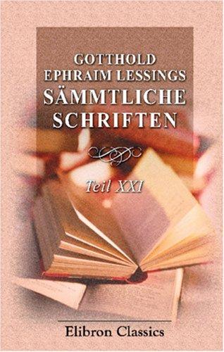 Download Gotthold Ephraim Lessings Sämmtliche Schriften