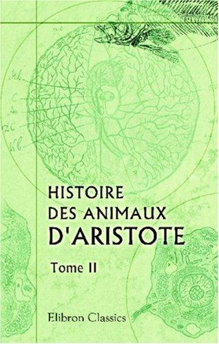 Download Histoire des animaux d\'Aristote