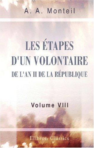 Les étapes d\'un volontaire de l\'an II de la République