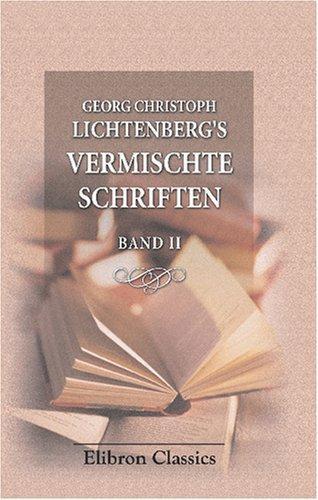 Georg Christoph Lichtenberg\'s Vermischte Schriften