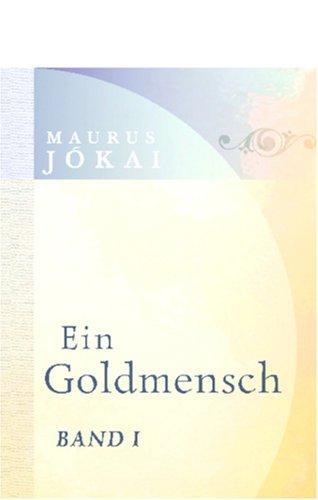 Download Ein Goldmensch