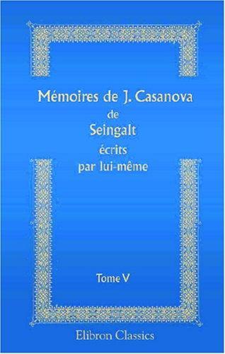 Download Mémoires de J. Casanova de Seingalt écrits par lui-même