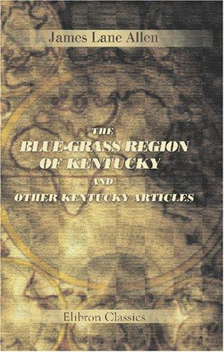 Download The Blue-Grass Region of Kentucky