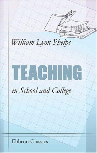 Teaching in School and College