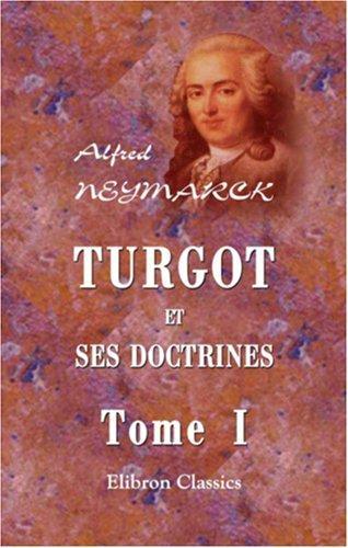 Download Turgot et ses doctrines