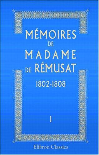 Download Mémoires de madame de Rémusat