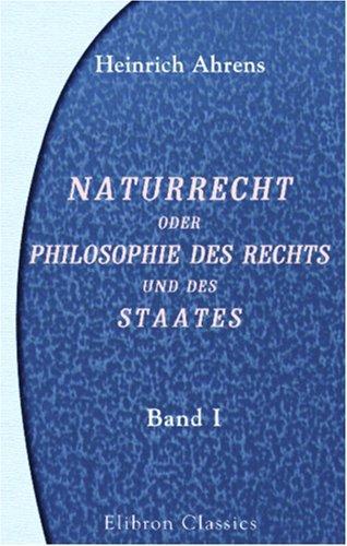 Naturrecht oder Philosophie des Rechts und des Staates
