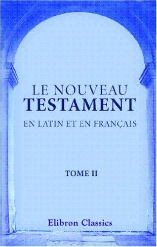 Le Nouveau Testament en latin et en français