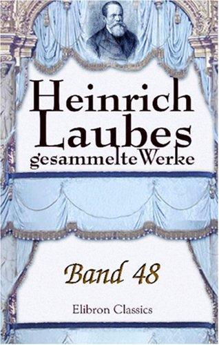Download Heinrich Laubes gesammelte Werke