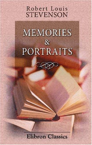 Memories & Portraits by Robert Louis Stevenson