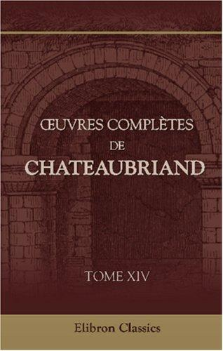 Download Oeuvres complètes de Chateaubriand