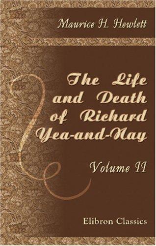 Download The Life and Death of Richard Yea-and-Nay