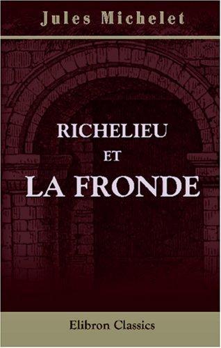 Richelieu et la Fronde