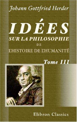 Idées sur la philosophie de l'histoire de l'humanité