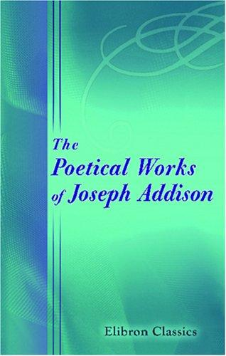Download The Poetical Works of Joseph Addison