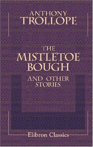 Download The Mistletoe Bough and Other Stories