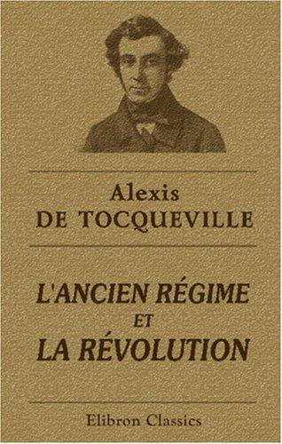 L\'ancien régime et la révolution