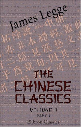 Download The Chinese Classics. With a Translation, Critical and Exegetical Notes, Prolegomena, and Copious Indexes