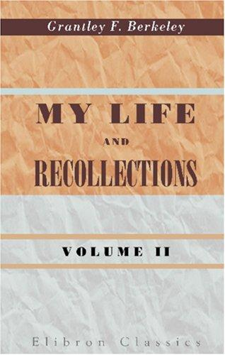 My Life and Recollections