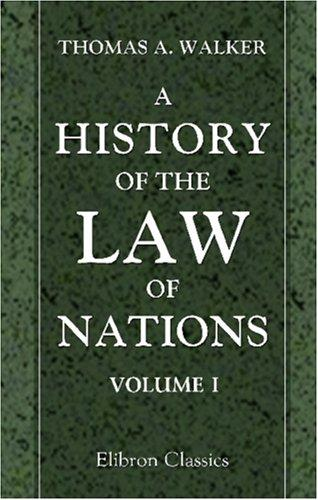 A History of the Law of Nations