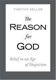 The Reason for God: Belief in an Age of Skepticism [Hardcover]