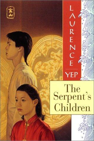 The Serpent's Children: Golden Mountain Chronicles