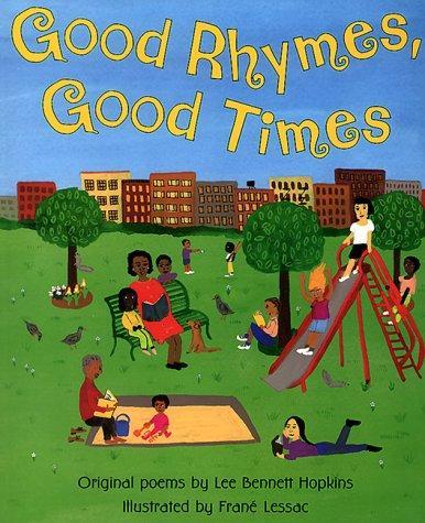 Good Rhymes, Good Times!