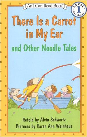 Download There Is a Carrot in My Ear and Other Noodle Tales