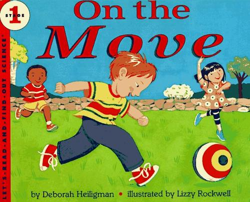 On the Move (Let's-Read-and-Find-Out Science)