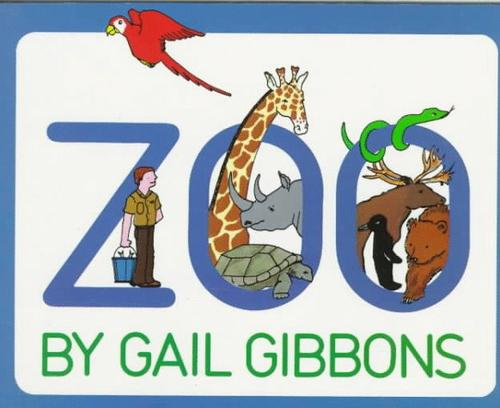 Zoo by Gail Gibbons
