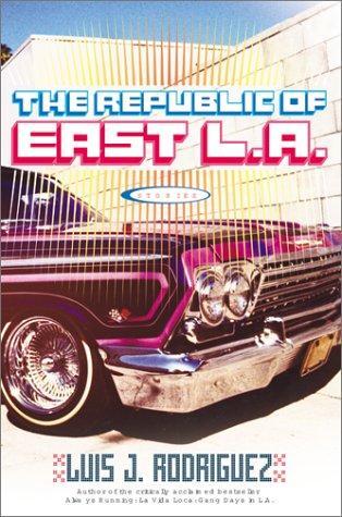 The Republic of East L.A.