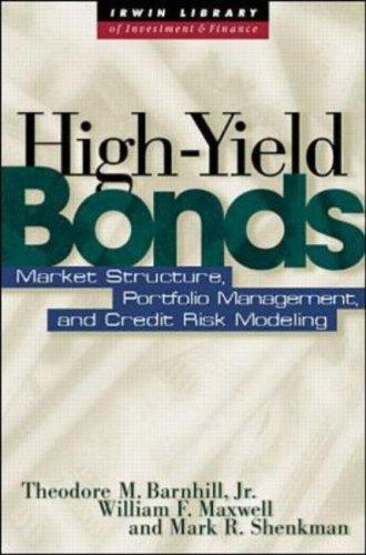 Image for High Yield Bonds: Market Structure, Valuation, and Portfolio Strategies