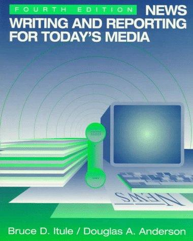 Download News writing and reporting for today's media