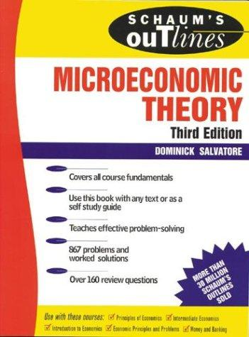 Download Schaum's outline of theory and problems of microeconomic theory