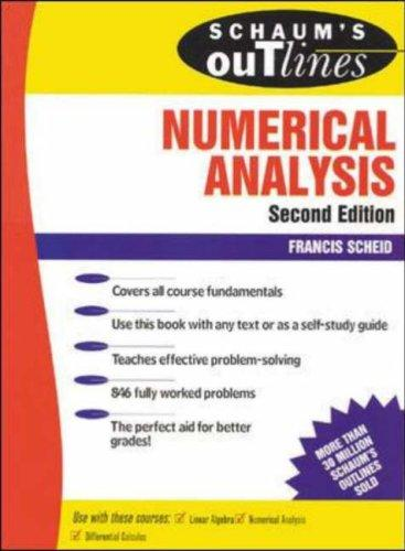Download Schaum's outline of theory and problems of numerical analysis