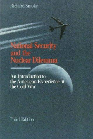 National security and the nuclear dilemma