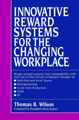 Download Innovative reward systems for the changing workplace