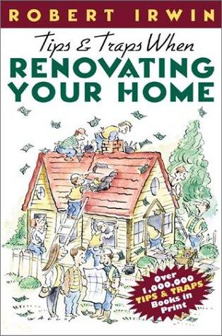 Tips & Traps When Renovating Your Home
