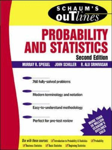 Download Schaum's outline of theory and problems of probability and statistics