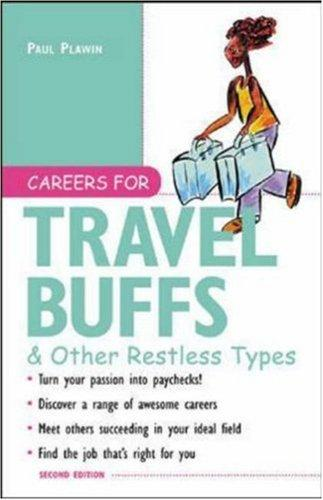 Download Careers for travel buffs & other restless types