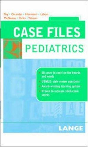 Case Files Pediatrics (Lange Case Files)
