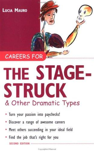 Download Careers for the stagestruck & other dramatic types