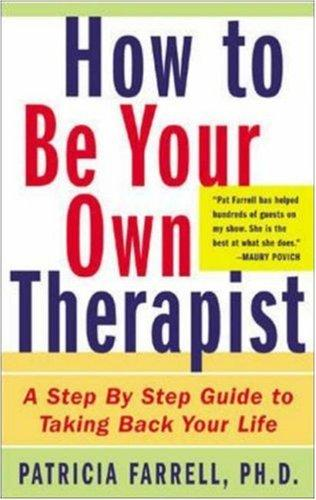 Download How to Be Your Own Therapist